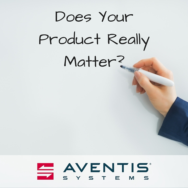 Does Your Product Really Matter?
