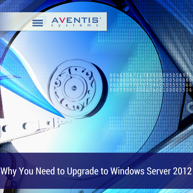Why You Need to Upgrade to Windows 2012