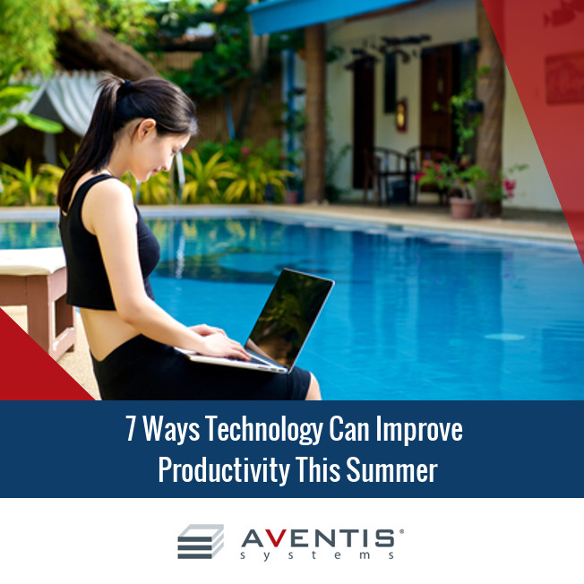 7 Ways Technology Can Improve Productivity this Summer
