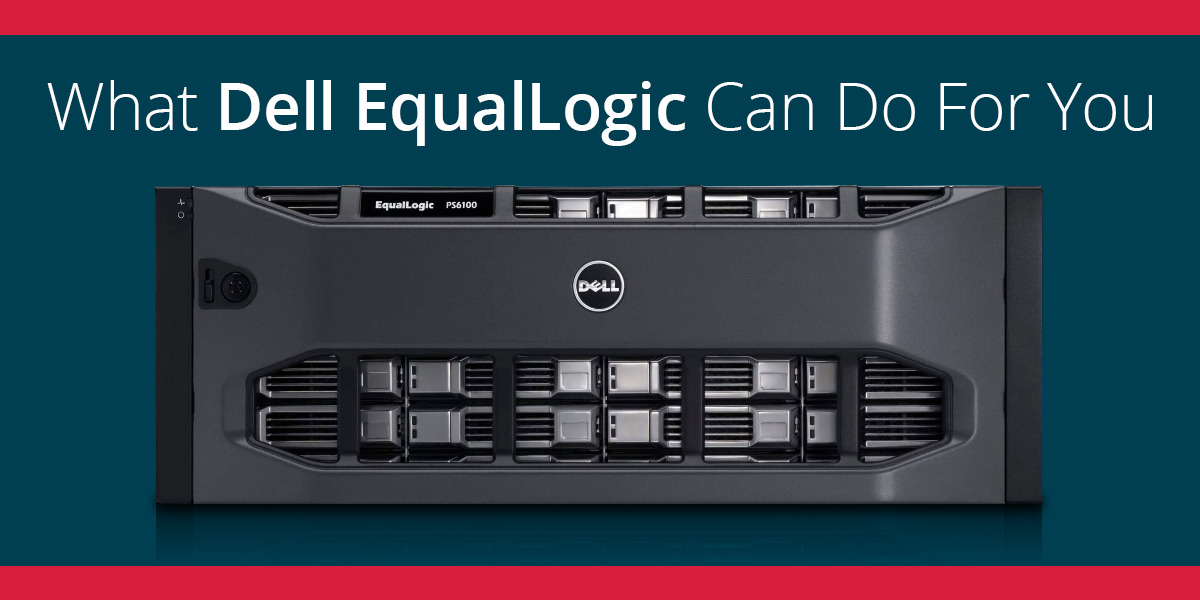 The Benefits of Dell EqualLogic SAN Storage